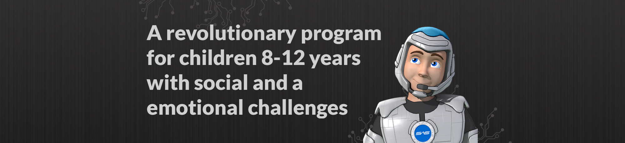 A Revolutionary program for 8-12 year-olds